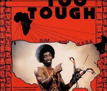 Rim Kwaku Obeng – Rim Arrives/Too Tough