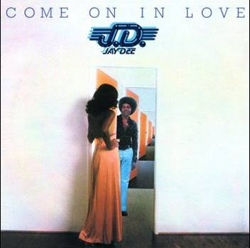 Jay Dee – Come On In Love