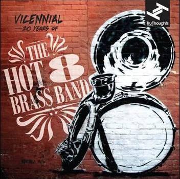 The Hot 8 Brass Band – Vicennial