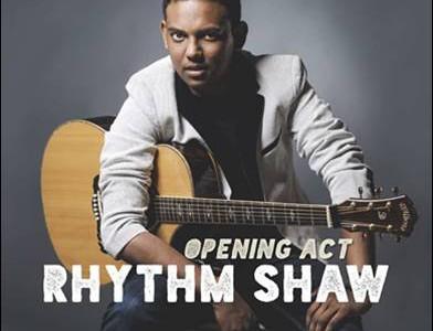 Rhythm Shaw – Opening Act