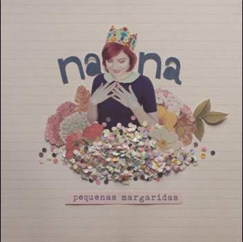 Nana – Pequenas Margaridas