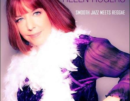 Helen Rogers – Smooth Jazz Meets Reggae