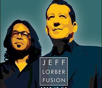 Jeff Lorber Fusion – Step It Up