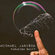 Michael Janisch – Paradigm Shift
