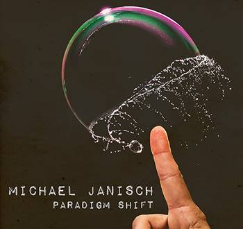 Michael Janisch – Paradigm Shift