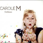Carole M – Confidences