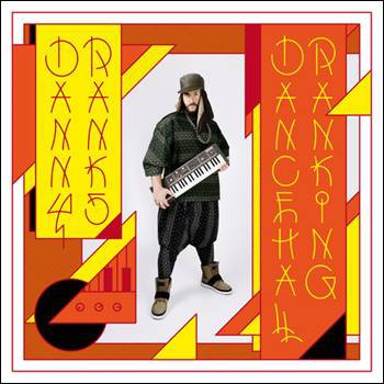Danny Ranks – Dancehall Ranking