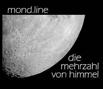 Mond.Line – Die Mehrzahl von Himmel