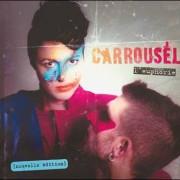 Carrousel – L'euphorie