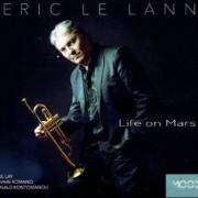Eric Le Lann – Life On Mars
