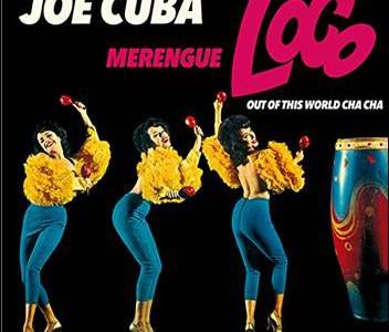 Joe Cuba – Merengue Loco-Out Of This World Cha Cha