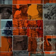 Jaimeo Brown – Work Songs