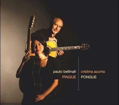 Paulo Bellinati & Cristina Azuma – Pingue Pongue