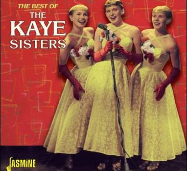 The Kaye Sisters – The Best Of The Kaye Sisters