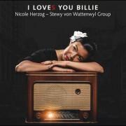 Nicole Herzog & Stewy von Wattenwyl Group – I LoveS You Billie