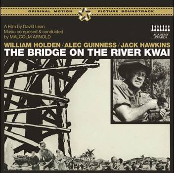 Malcolm Arnold – The Bridge On The River Kwai (OST)