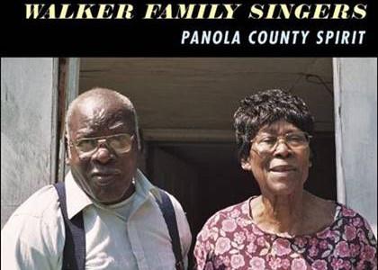 Walker Family Singers – Panola County Spirit