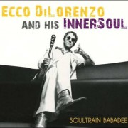 Ecco DiLorenzo and his InnerSoul – Soultrain Babadee
