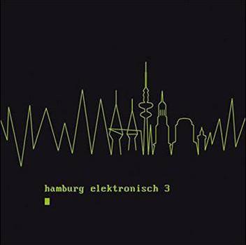 Various – Hamburg Elektronisch 3