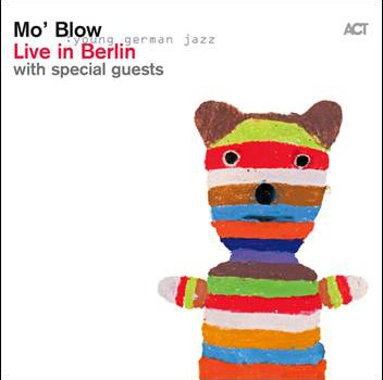 Mo' Blow – Live in Berlin