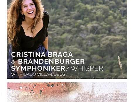 Cristina Braga & Brandenburger Symphoniker – Whisper