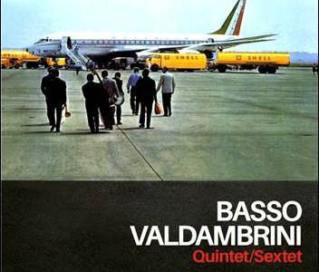 Basso Valdambrini – Quintet/Sextet