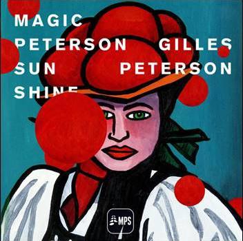 Various – Gilles Peterson: Magic Peterson Sunshine