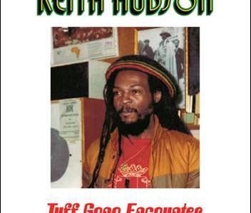 Keith Hudson – Tuff Gong Encounter