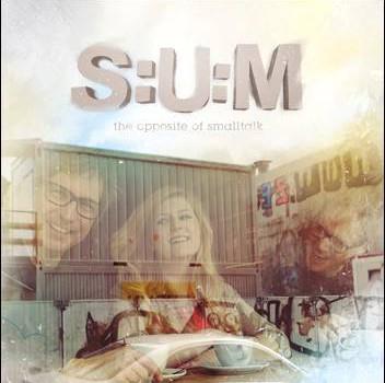 S:U:M – The Opposite Of Smalltalk
