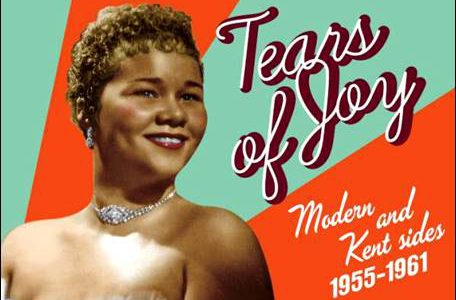 Etta James – Tears Of Joy – Modern and Kent Sides 1955-1961