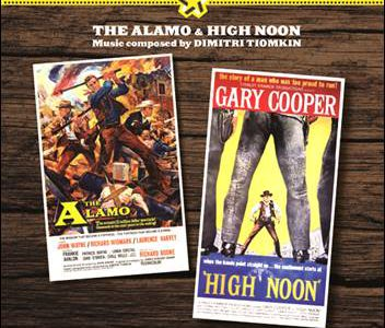 Dimitri Tiomkin – The Alamo & High Noon (OST)