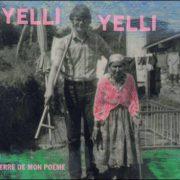 Yelli Yelli – Terre De Mon Poème