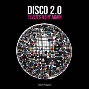 Various – Disco 2.0 – Fever's Risin' Again