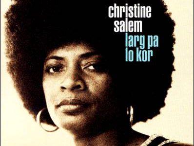 Christine Salem – Larg Pa Lo Kor
