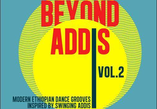 Various – Beyond Addis Vol. 2