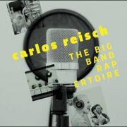 Carlos Reisch – The Big Band RAPertoire
