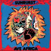 Sunburst – Ave Africa – The Kitoto Sound Of East Africa: 1973-1976