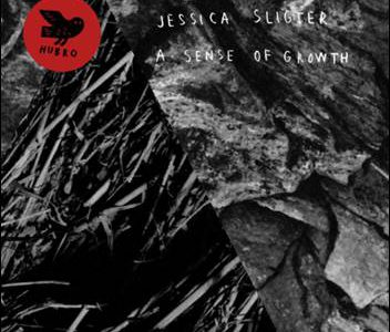 Jessica Sligter – A Sense Of Growth
