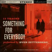 Sven Zetterberg – Something For Everybody