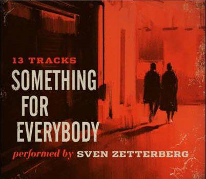 Sven Zetterberg – Something For Everybody