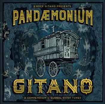 Various – DJ Rock Gitano presents Pandemonium Gitano