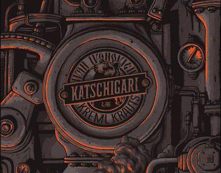 Ivan Ivanovich & The Kreml Krauts – Katschigari