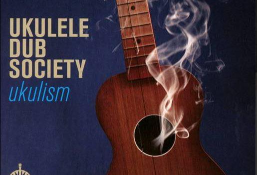 Ukulele Dub Society – Ukulism