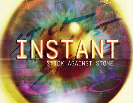 Stick Against Stone – Instant