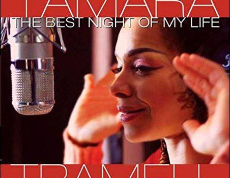 Tamara Tramell – The Best Night Of My Life