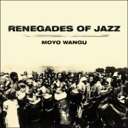 Renegades Of Jazz – Moyo Wangu