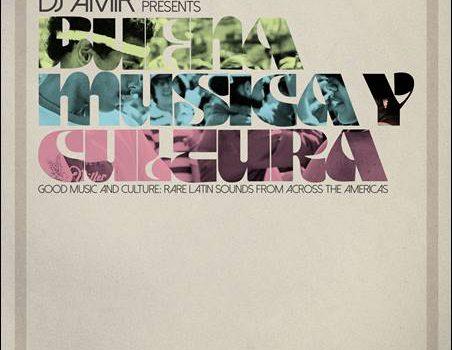 Various – DJ Amir presents Buena Musica Y Cultura
