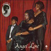 Nana Love – Angel Love – Obaatan Pa