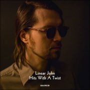 Linear John – Hits With A Twist