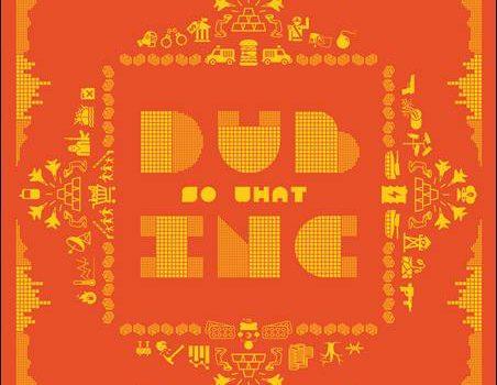 Dub Inc – So What
